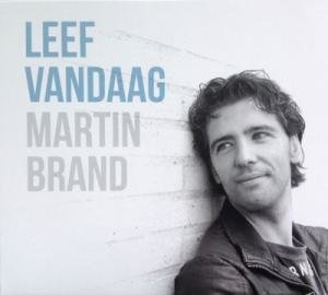 Martin Brand / Leef vandaag