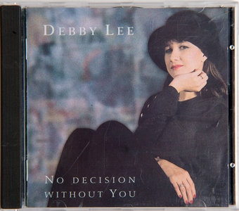 Debby Lee | No decision without you
