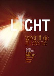 Poster / Licht verdrijft de duisternis